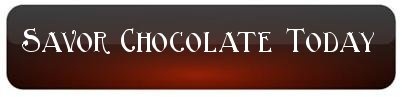 Savor chocolate today!